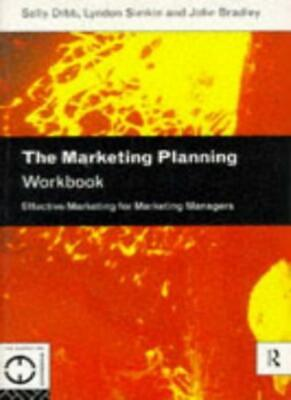 The Marketing Planning Workbook: Effective Marketing for Marketing Managers (Ma