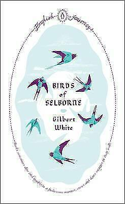 Birds of Selborne by Gilbert White (Paperback) Book