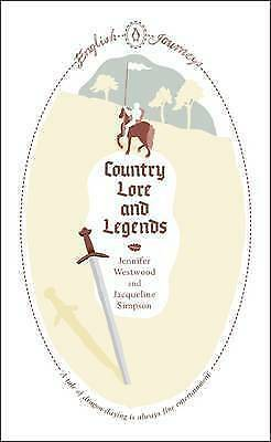 Country Lore and Legends by Jacqueline Simpson (Paperback) Book