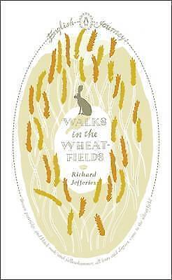 Walks in the Wheat-fields by Richard Jefferies (Paperback) Book