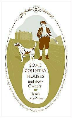 Some Country Houses and Their Owners by James Lees-Milne (Paperback) Book