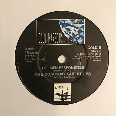 """The Company She Keeps - """"The Men Responsible""""  7"""" (1988)  COLD6 /  VIN6"""