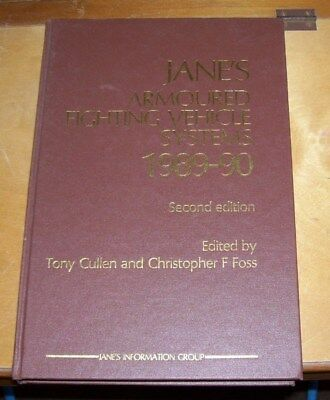 JANE'S ARMOURED FIGHTING VEHICLE SYSTEMS 1989-90 Second Edition