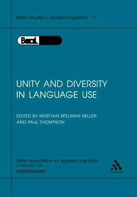 Unity and Diversity in Language Use (British Studies in Applied Linguistics) By