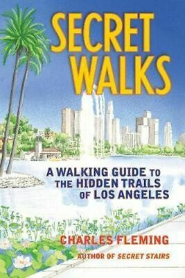 NEW Secret Walks By Charles Fleming Paperback Free Shipping