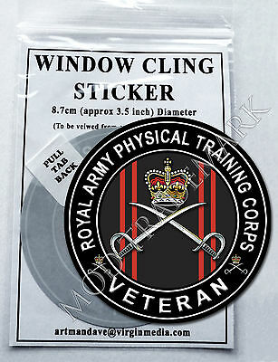 ROYAL ARMY PHYSICAL TRAINING CORPS, VETERAN, WINDOW CLING STICKER 8.7cm Diameter
