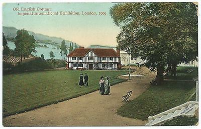IMPERIAL EXHIBITION, LONDON 1909 - OLD ENGLISH COTTAGES Postcard