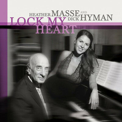Heather Masse & Dick Hyman, Lock My Heart, Us 12 Track Cd Album From 2013 (Mint)