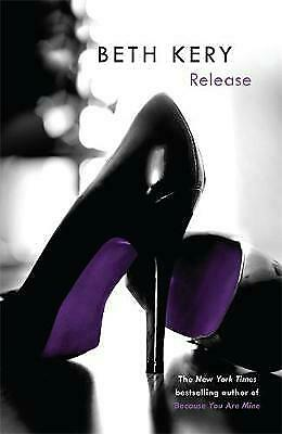 Release by Beth Kery (Paperback) Book