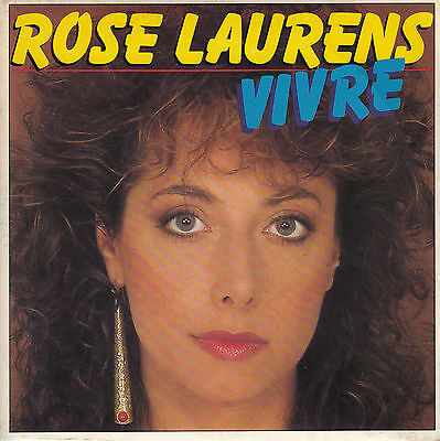 45Trs Vinyl 7''/ French Sp Rose Laurens / Vivre / Neuf / Mint