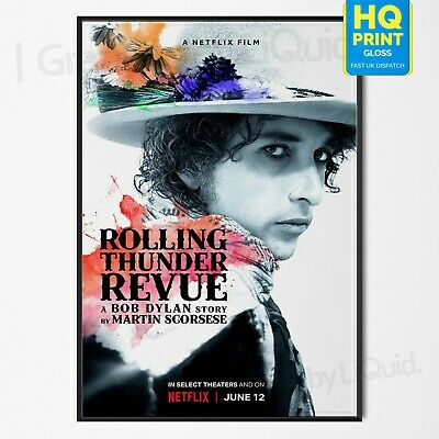 Rolling Thunder Revue A Bob Dylan Story Martin Scorsese Art Poster | A4 A3 A2 A1