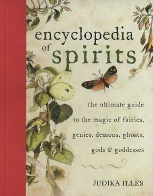Encyclopedia of Spirits: The Ultimate Guide to the Magic of Saints....(ONLY PDF)