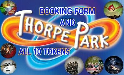 2X THORPE PARK tickets - Booking form and all 10 tokens