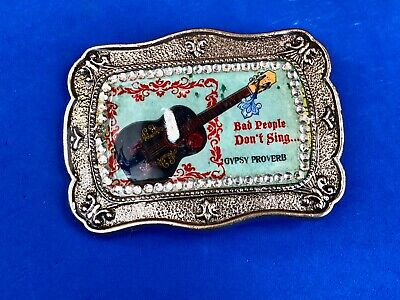 """"""" bad people don't sing """" old Opry proverb Country Music Novelty belt buckle"""