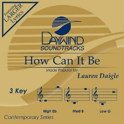 Lauren Daigle -How Can It Be - Accompaniment / Performance Track – New