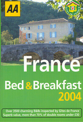 Bed & breakfast in France 2004 by Gtes de France Services (Paperback / softback)