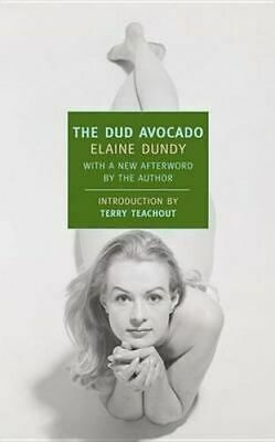 NEW The Dud Avocado By Elaine Dundy Paperback Free Shipping
