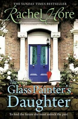 NEW The Glass Painter's Daughter By Rachel Hore Paperback Free Shipping
