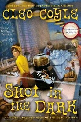 NEW Shot In The Dark By Cleo Coyle Hardcover Free Shipping