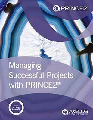 Managing successful projects with PRINCE2 Paperback – 18 May 2017