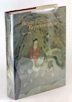 Sung Yuan Dynasty Beyond Representation Chinese Painting & Calligraphy HC w/DJ