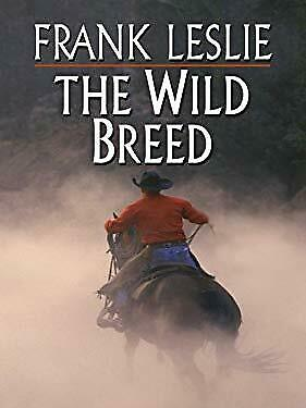 Wild Breed by Leslie, Frank-ExLibrary