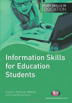 Information Skills for Education Students by Richardson, Lloyd -ExLibrary