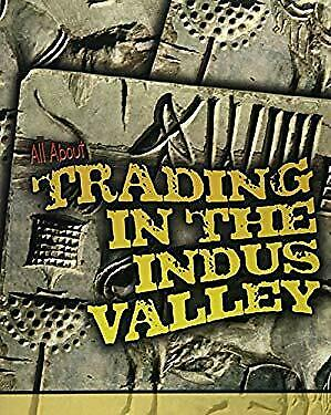 All about Trading in the Indus Valley by Williams, Brenda, Williams, Brian