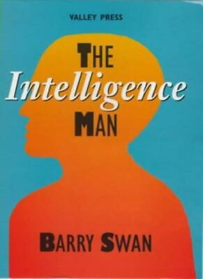 The Intelligence Man By Barry Swan