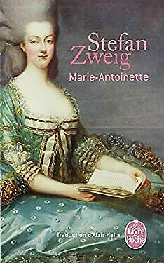 Marie-Antoinette (Le Livre de Poche) (French Edition) by Zweig, Stefan-ExLibrary