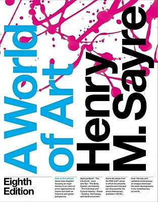 A World of Art (8th Ed.) (Paperback)【2018】by Henry M. Sayre, Instructors Copy