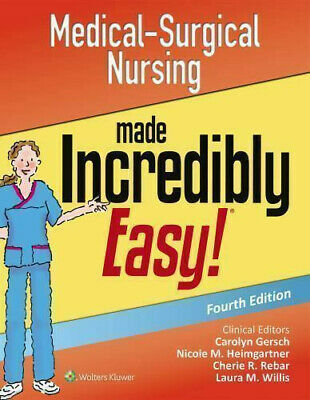🔥 Medical-Surgical Nursing Made Incredibly Easy LATEST version 🔥PDF🔥 FAST