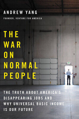 The War on Normal People: The Truth About America's .....(PDF-BOOK)