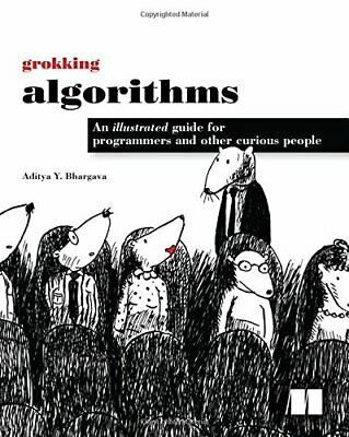 Grokking Algorithms: An Illustrated Guide for Programmers and ...( PDF-BOOK )