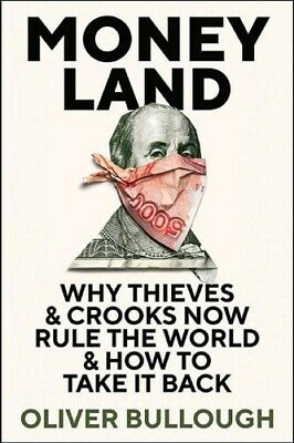 Moneyland: Why Thieves and Crooks Now Rule the World and ..(PDF-BOOK)