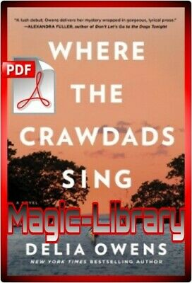 Where the Crawdads Sing by Delia Owens - 2018