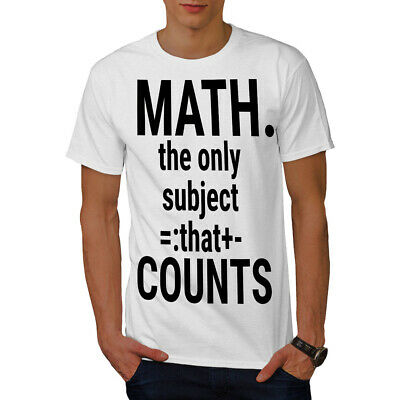 Wellcoda Math Slogan Mens T-shirt, Funny Quote Graphic Design Printed Tee
