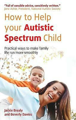 How to Help Your Autistic Spectrum Child Paperback Book
