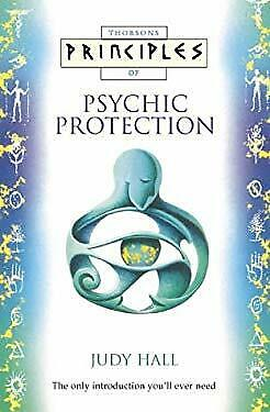 Principles of Psychic Protection : The Only Introduction You'll Ever N-ExLibrary
