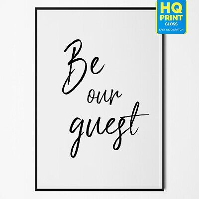 Be Our Guest Typography Poster Print Quote Gift Family Love | A4 A3 A2 A1 |