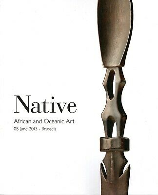 Native African and Oceanic Art 8 Juni 2013 Auktionskatalog