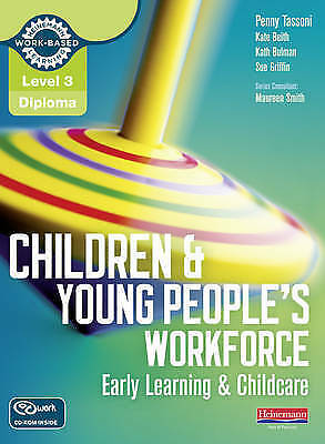 Level 3 Diploma Children & Young People's Workforce Early Learning and Chidcare