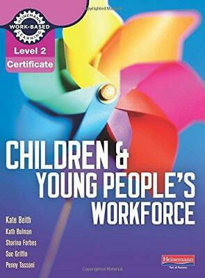 Children and young peoples workforce level 2