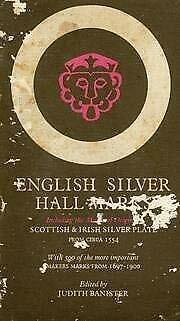 English Silver Hall-Marks : With Lists of English,