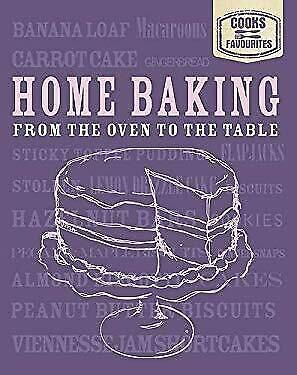 Home Baking : From the Oven to the Table by Parragon Book Service Ltd-ExLibrary