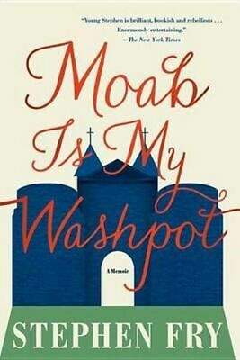 NEW Moab Is My Washpot By Stephen Fry Paperback Free Shipping