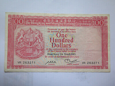 Hong Kong & Shanghai Banking 100 Dollar Note Excellent Collectble Condition 1982