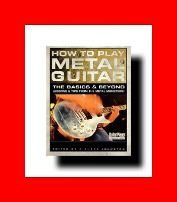 Book:how To Play Heavy Metal Rock Guitar:basics+Beyond:lessons+Tips:player Pros