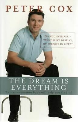 NEW The Dream is Everything By Peter Cox Paperback Free Shipping