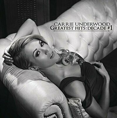 Carrie Underwood - Greatest Hits: Decade #1 New Cd